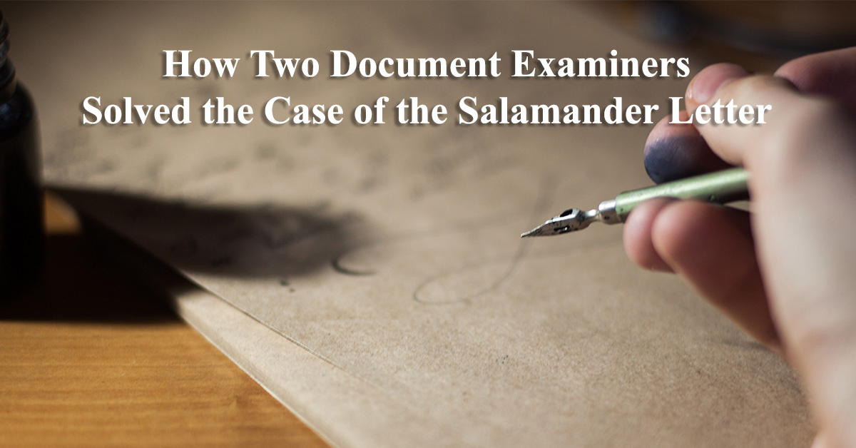 Two Document Examiners Solved the Case of the Salamander Letter