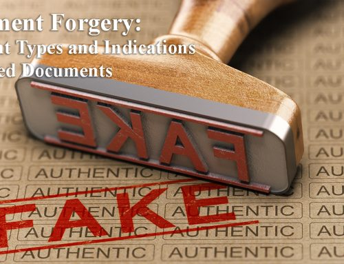 Document Forgery: Different Types of Forgery and Signs That Indicate Forgery