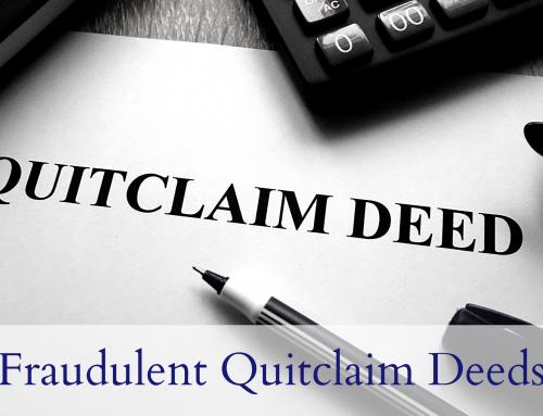 Fraudulent Quitclaim Deeds